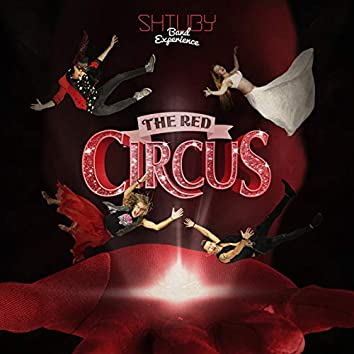 The Red Circus (Band Experience)