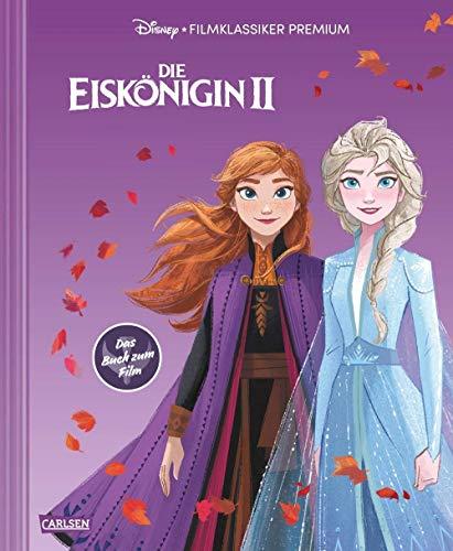 Disney: Die Eiskönigin 2 – Filmklassiker Premium: Das offizielle Buch zum Film (Disney Die Eiskönigin Teil 2): Großformatiges Bilderbuch mit Cover-Veredelung mit Softtouch und Spotlack