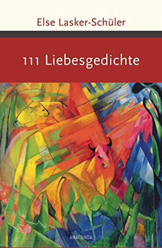 111 Liebesgedichte (Große Klassiker zum kleinen Preis, Band 186)