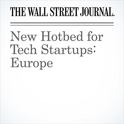 New Hotbed for Tech Startups: Europe copertina