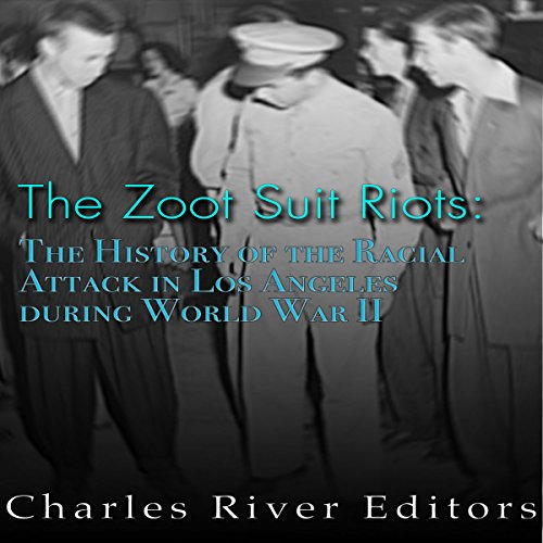 The Zoot Suit Riots audiobook cover art
