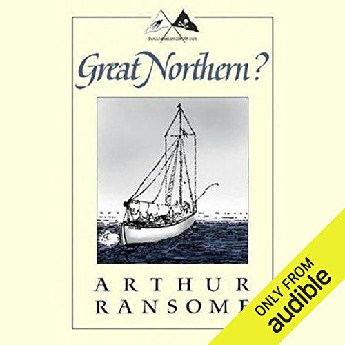 Great Northern?     Swallows and Amazons Series              De :                                                                                                                                 Arthur Ransome                               Lu par :                                                                                                                                 Alison Larkin                      Durée : 11 h et 21 min     Pas de notations     Global 0,0