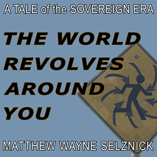 The World Revolves Around You audiobook cover art