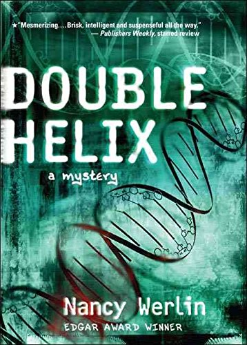 [(Double Helix)] [By (author) Nancy Werlin] published on (May, 2005)