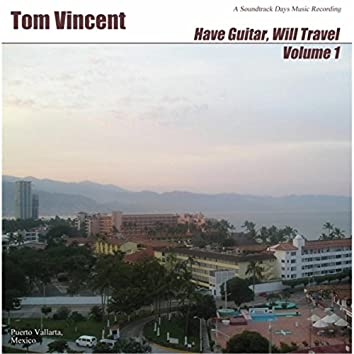 Have Guitar, Will Travel, Vol. 1