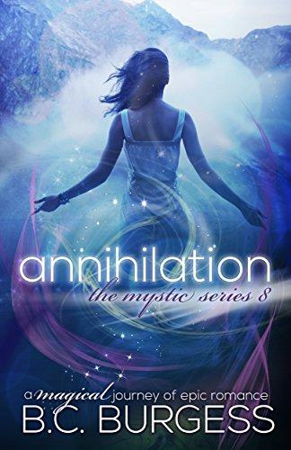 Annihilation (The Mystic Series Book 8) (English Edition)