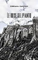 scaricare-le-rose-del-pianto-pdf-gratuito.pdf