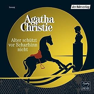 Alter schützt vor Scharfsinn nicht                   Autor:                                                                                                                                 Agatha Christie                               Sprecher:                                                                                                                                 Peter Kaempfe                      Spieldauer: 3 Std. und 4 Min.     137 Bewertungen     Gesamt 4,1
