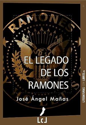 El legado de los Ramones (Spanish Edition)