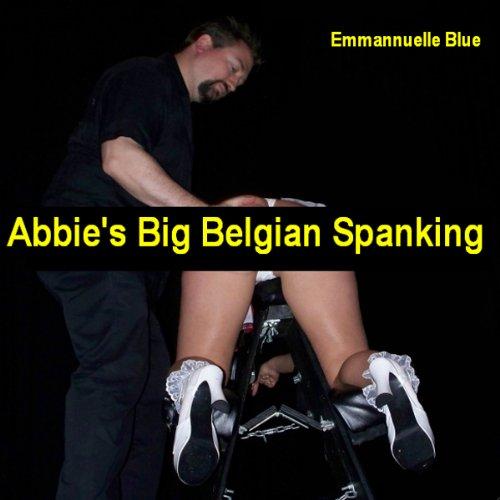Abbie's Big Belgian Spanking audiobook cover art