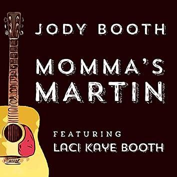 Momma's Martin