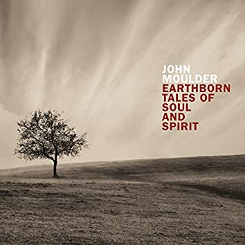 Earthborn Tales of Soul and Spirit