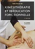 Vade-mecum de kinésithérapie et rééducation fonctionnelle - 7eme édition