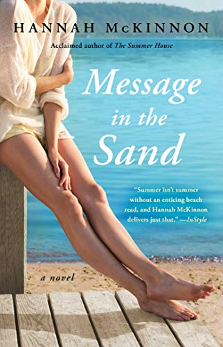 Compare Textbook Prices for Message in the Sand: A Novel  ISBN 9781982114572 by McKinnon, Hannah