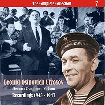 The Complete Collection / Russian Theatrical Jazz / Recordings 1945 - 1947, Vol. 7