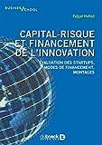 Capital-risque et financement de l'innovation : Évaluation des startups, modes de financement, montages