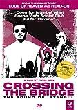 Crossing Bridge-The Sound of Istanbul [Edizione: Regno Unito] [Import]