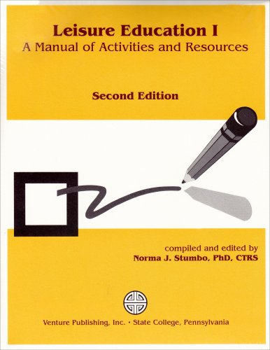 Leisure Education I: A Manual of Activities and Resources