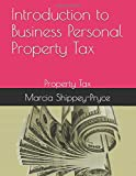 Introduction to Business Personal Property Tax: Property Tax