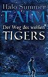 TAIM - Der Weg des weißen Tigers - Halo Summer