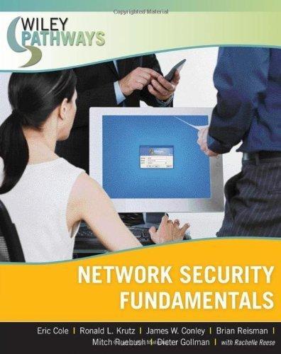 Wiley Pathways Network Security Fundamentals 1st edition by Cole, Eric, Krutz, Ronald L., Conley, James, Reisman, Brian, (2007) Taschenbuch