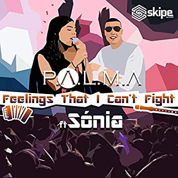 Feelings That I Can't Fight (feat. Sónia)