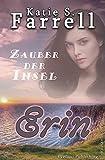 Erin – Zauber der Insel: Spannender Liebesroman in Irland (Die Dawsons 2)