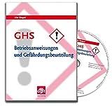 GHS - Betriebsanweisungen und Gefährdungsbeurteilung: Arbeitsschutz in Apotheken beim Umgang mit Gefahrstoffen