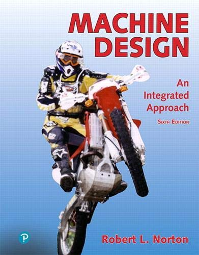 Machine Design: An Integrated Approach (6th Edition)