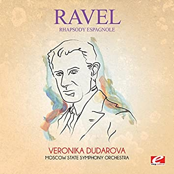 Ravel: Rhapsody espagnole (Digitally Remastered)