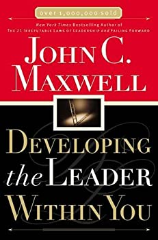 Paperback Developing the Leader Within You Book