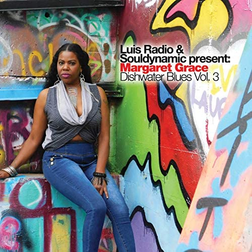 Luis Radio, Souldynamic & Margaret Grace