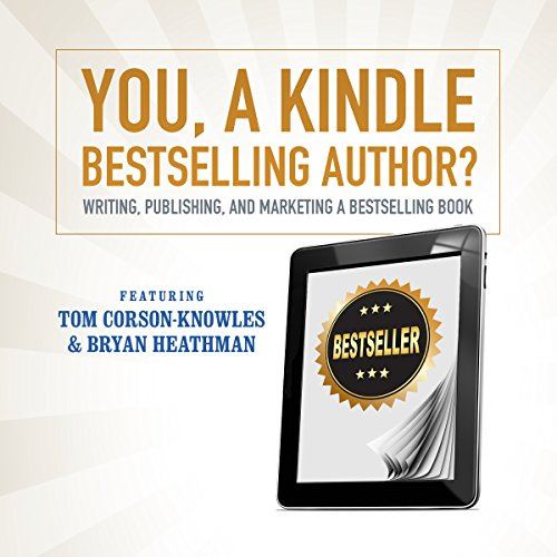You, a Kindle Bestselling Author? cover art