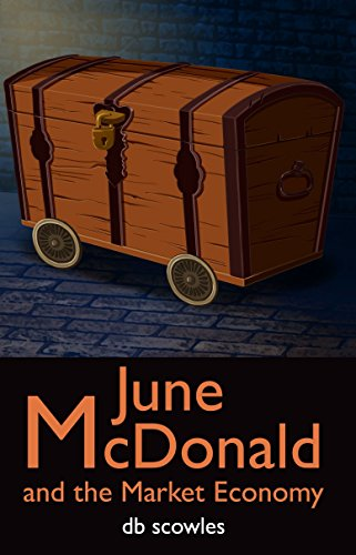 June McDonald and the Market Economy (English Edition)