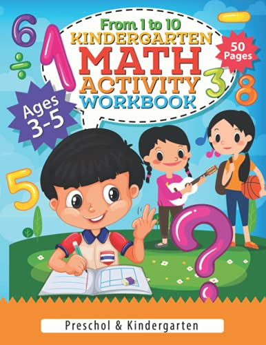 Compare Textbook Prices for Kindergarten Math Activity Workbook: Math activity workbook for kids age 3-5   addition and subtraction, counting, Worksheets   Kindergarten 1st Grade Activity Book   Homeschool  ISBN 9798543898246 by Floyd, Leland