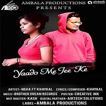 Yaado Mein Jee Ke (feat. Khayaal)