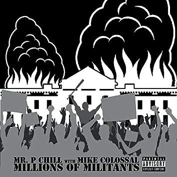 Millions of Militants
