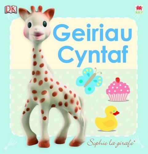 Cyfres Sophie La Girafe: Geiriau Cyntaf