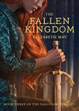 The Fallen Kingdom: Book Three of the Falconer Trilogy (Young Adult Books, Fantasy Novels, Trilogies for Young Adults): 3