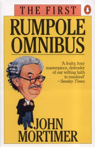 The First Rumpole Omnibus (English Edition)