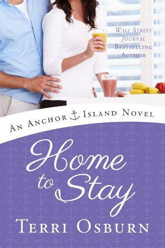 Home to Stay (An Anchor Island Novel) (English Edition)