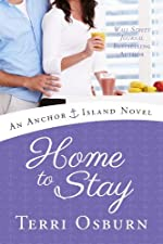 Home to Stay (An Anchor Island Novel)
