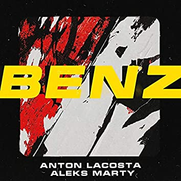 Benz (with Aleks Marty)