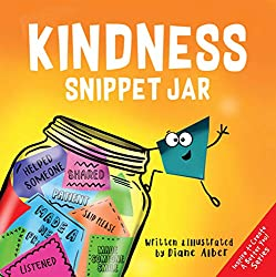 Image: Kindness Snippet Jar | Kindle Edition | by Diane Alber (Author). Publication Date: April 16, 2019