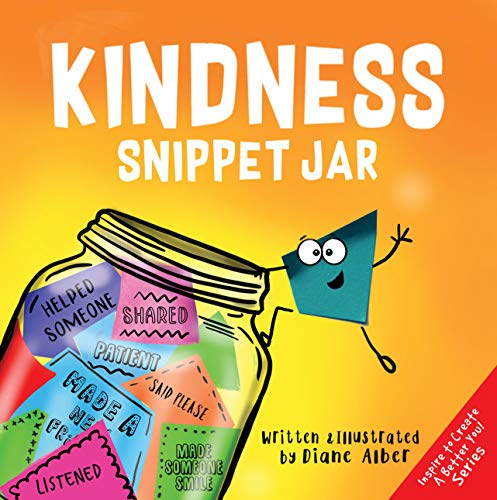 Kindness Snippet Jar (Inspire to Create A Better You!)