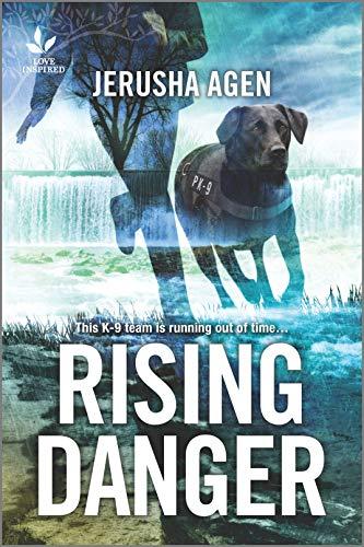 Rising Danger: A Thrilling K9 Suspense