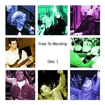 Free To Worship (Disc 1)