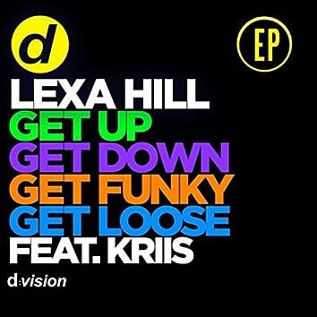 Get Up, Get Down, Get Funky, Get Loose