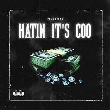 Hatin' It's Coo