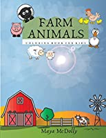 FARM ANIMALS - coloring book for kids: Illustrations For Kids Coloring book for kids with farm life and animals
